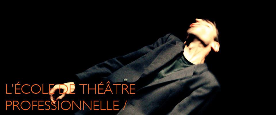 Ecole théâtre pour professionnels Montpellier